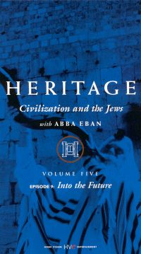 Heritage: Civilization and the Jews, Part 9 - Into the Future