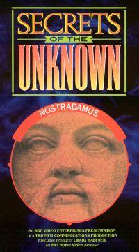 Secrets of the Unknown: Nostradamus