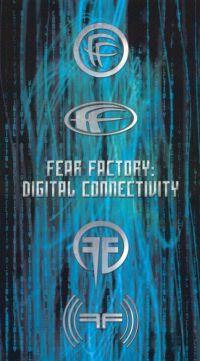 Fear Factory: Digital Connectivity