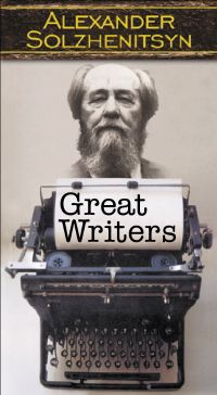 Great Writers: Alexander Solzhenitsyn