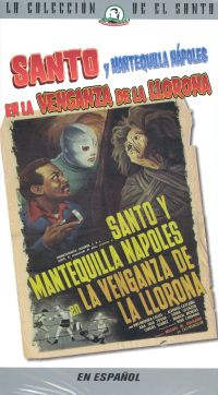 Santo and Mantequilla in the Vengeance of the Crying Woman