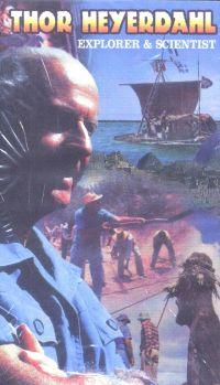 Thor Heyerdahl: Explorer and Scientist