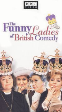 The Funny Ladies of British Comedy