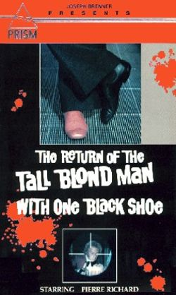 The Return of the Tall Blond Man with One Black Shoe