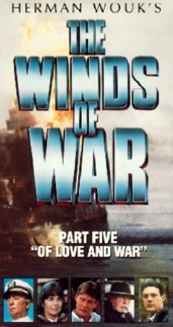 Winds of War, Part 5: Of Love and War