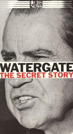 Watergate: The Secret Story