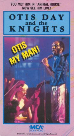Otis Day and the Knights: Otis My Man!