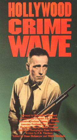 Hollywood Crime Wave