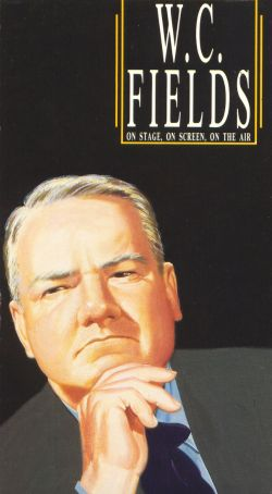 W.C. Fields: On Stage, on Screen, on the Air