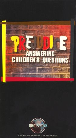 ABC News: Prejudice - Answering Children's Questions