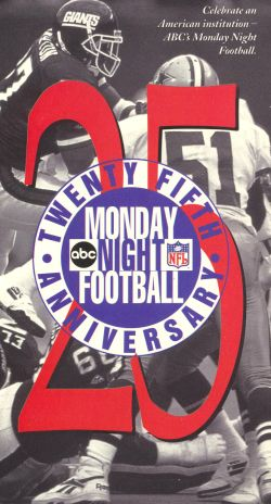 Monday Night Football: Twenty-Fifth Anniversary