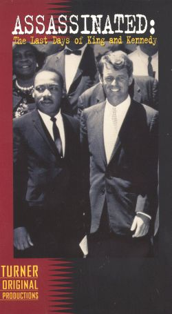 Assassinated: The Last Days of King & Kennedy