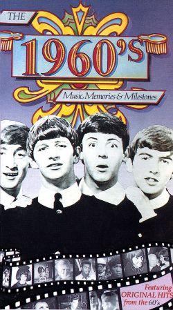 1960s: Music, Memories and Milestones