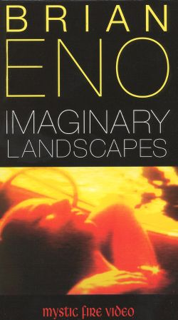 Brian Eno: Imaginary Landscapes