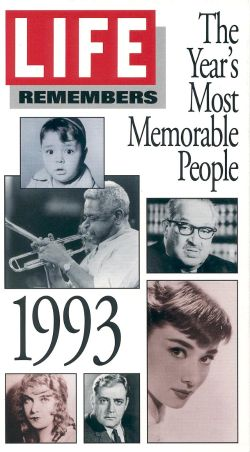 Life Remembers: 1993 - The Year's Most Memorable People