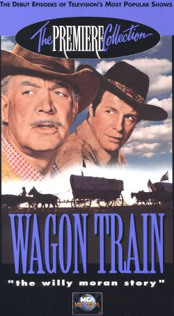 Wagon Train: The Willy Moran Story