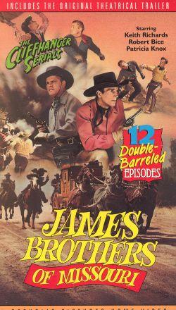 James Brothers of Missouri [Serial]