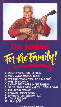 Ella Jenkins: For the Family