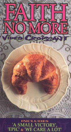 Faith No More: Video Croissant