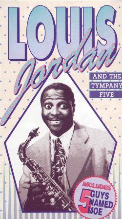 Louis Jordan & the Tympany Five