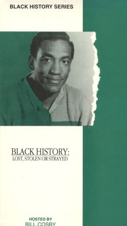 Black History: Lost, Stolen or Strayed