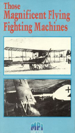 Those Magnificent Flying Fighting Machines
