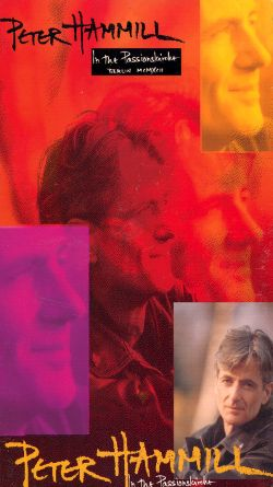 Peter Hammill: In the Passionkirsche-Berlin MCMXCII