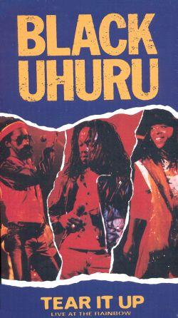 Black Uhuru: Tear It up Live