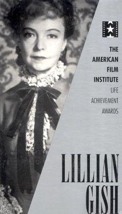 The AFI Lifetime Achievement Awards: Lillian Gish