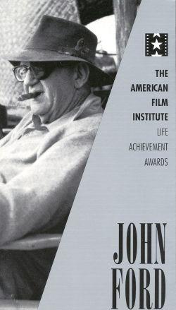 The AFI Lifetime Achievement Awards: John Ford