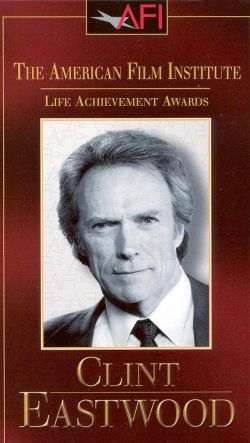 AFI Lifetime Achievement Awards: Clint Eastwood