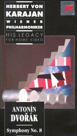 Herbert Von Karajan - His Legacy for Home Video: Dvorak - Symphony No. 8
