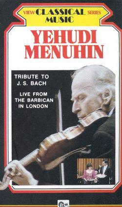 Yehudi Menuhin: Tribute to J.S. Bach