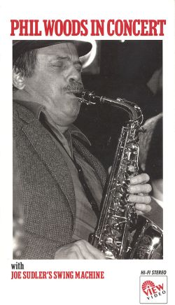Phil Woods in Concert with Joe Sudler's Swing Machine