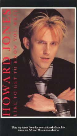 Howard Jones: Like to Get to Know You Well