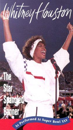 Whitney Houston: The Star Spangled Banner