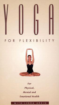 Yoga with Linda Arkin: Yoga for Flexibility