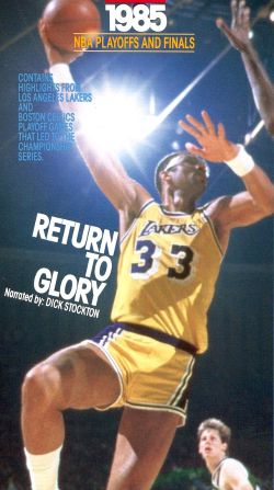 The Official 1985 NBA Playoffs and World Championship Series - Return to Glory