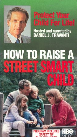 How to Raise a Street-Smart Child