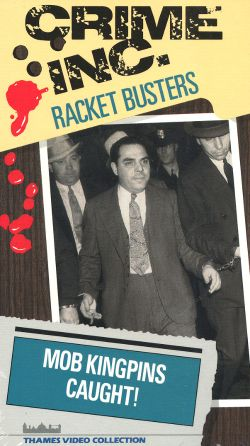 Crime Inc.: The True Story of the Mafia, Part 3 - Racket Busters