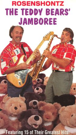 Rosenshontz: Teddy Bear's Jamboree