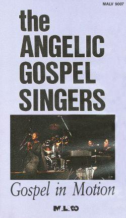 The Angelic Gospel Singers: Gospel in Motion