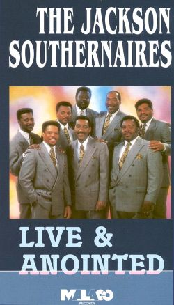 The Jackson Southernaires: Live & Anointed