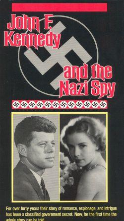 John F. Kennedy and the Nazi Spy