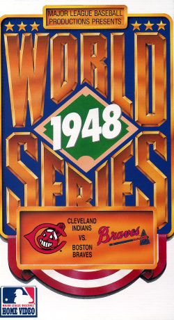 MLB: 1948 World Series - Cleveland vs. Boston