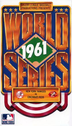 MLB: 1961 World Series - NY vs. Cincinnati