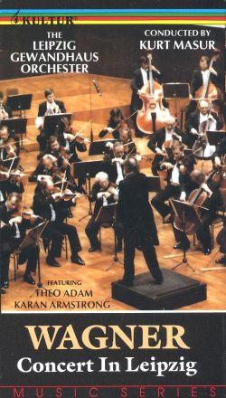 Wagner: Concert in Leipzig