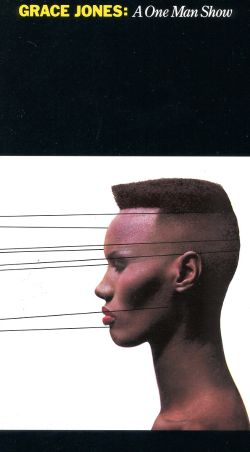 Grace Jones: A One Man Show