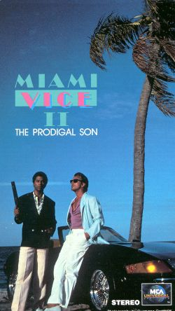 Miami Vice: The Prodigal Son (1985) - Paul Michael Glaser ...