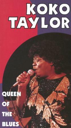 Koko Taylor: Queen of the Blues